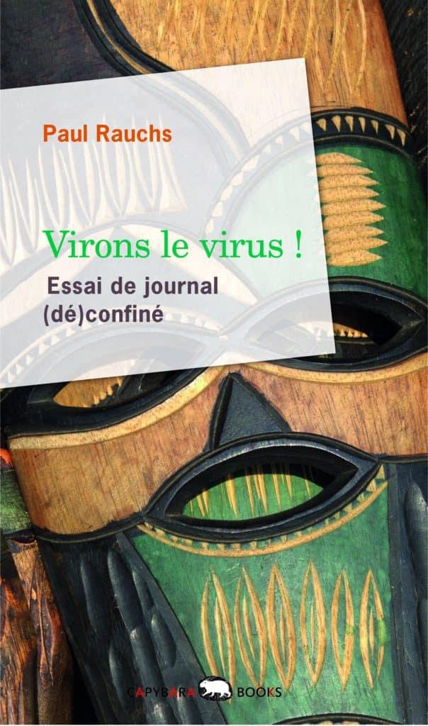 Livre Virons le virus de Paul Rauchs